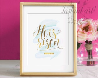 He is risen PRINTABLE Easter wall decor,bible verse,scripture verse,easter printable art,printable decor,faux gold,Matthew 28:6,holiday art