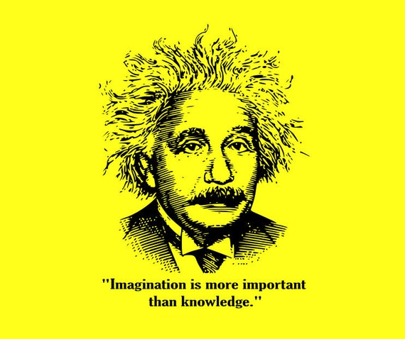 Einstein Quotes Imagination Is More Important Than Knowledge: Einstein Imagination Is More Important Than Knowledge T-shirt