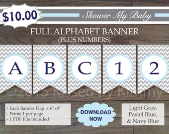 70% Off SALE- Gray and Blue Baby Shower - FULL ALPHABET + Numbers Banner -Printable Tractor Birthday Banner- L Gray Pastel Blue Navy Chevron