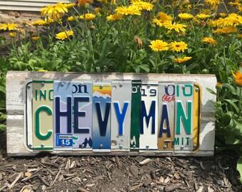 Chevy Man Sign- Chevrolet Gift- License Plate Sign Chevy- Chevy Sign- Chevy Lover- Dad Gift- Grandpa Gift-Birthday Gift