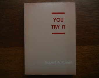 You Try It by Robert A. Russell ~ 1985 ~ Paperback Book
