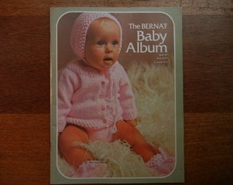 The Bernat Baby Album ~ Book 187 ~ Knit and Crochet Outfit Patterns for Baby ~ 1972