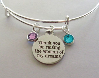 Thank You For Raising The WOMAN of My Dreams Charm Bracelet W/ Birthstone Drop / Mother In Law Bangle / Gift For Her - Usa # S1 - 05