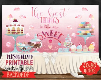 Personalized Backdrop for Desserts Buffet Table, Printable banner for Party, Candy Bar Backdrop, 72''x36'' or 80''x40'', High Resolution