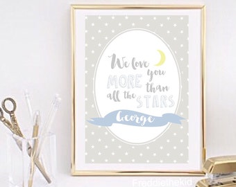 Personalised We love you more than all the stars nursery print