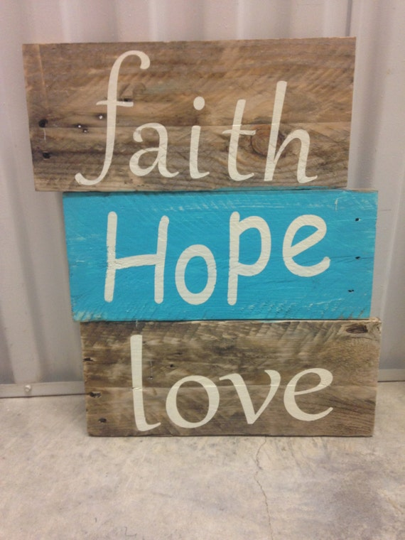 Faith Hope Love Hand Painted Sign