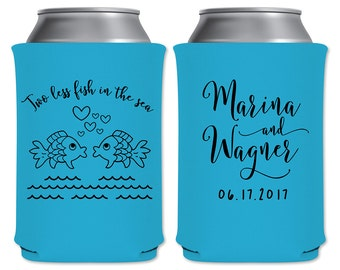 Two Less Fish In The Sea Can Coolers Beverage Insulators Personalized Wedding Favors Custom Can Holders/Beer Huggies | READ DESCRIPTION