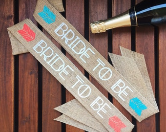 Boho Bride to Be Burlap Sash