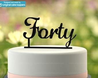 "40th Birthday Cake Topper - ""Forty"" - BLACK - OriginalCakeToppers"
