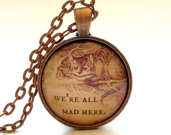 Alice in Wonderland | Glass Necklace | Pendant | Velvet Choker | Key Ring | We're All Mad Here | Cheshire Cat | Gift Idea | Party Favor