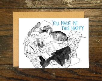 You Make Me This Happy Cat Card