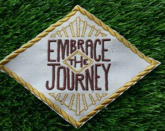 Embrace The Journey! Adventure Patch Embroidered Travelling Badge Gap Year Summer Holiday Hiking Wanderlust