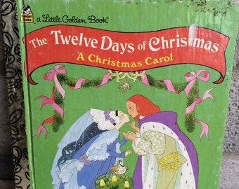 The Twelve Days of Christmas Little Golden book, The Twelve Days of Christmas , A Little Golden book