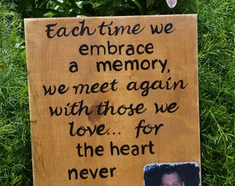 The heart never forgets sign