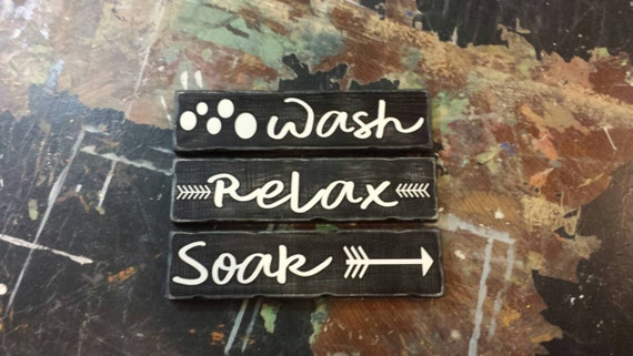 Bathroom Signs Relax wash soak relax bathroom signs get naked unwind relax