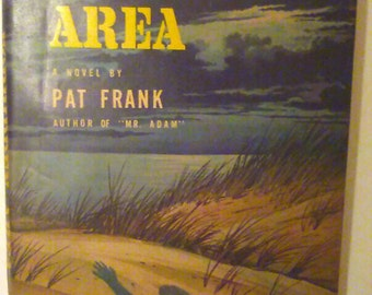 Forbidden Area by: Pat Frank Original Copy from 1954