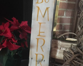 Be Merry on reclaimed barn wood.