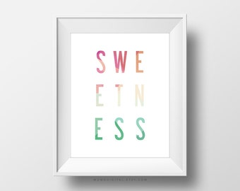 SALE -  Sweetness, Typography Quote, Art Poster Print, Coral Pink Teal Tan, Baby Girl Nursery, Dessert Food, Cake Cupcake Wall Decor