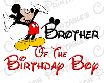Mickey Mouse Brother of The Birthday Boy IMAGE Printable Clip Art Iron on Disney Shirt T-shirt Mickey Mouse Clubhouse Instant Download