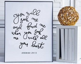 Seek Me, Find Me Print | Jeremiah 29:13 wall art, bible verse wall print, bible verse wall decor, digital print, Seek Me and Find me