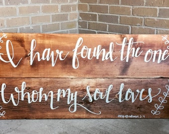 I have found the one whom my soul loves Song of Solomon sign