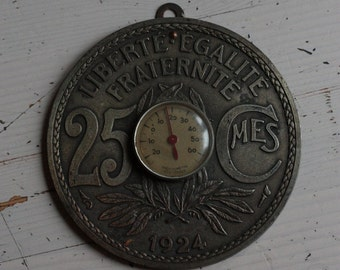 Vintage French Thermometer in the style of a 25 Centimes Piece