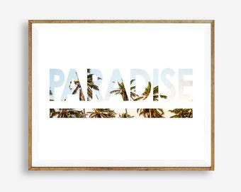 Paradise, Tropical, Palm tree, Beach art, Modern art, Wall decor, Digital art, Printable, Digital poster Instant Download 8x10, 11x14, 16x20