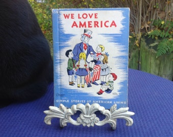 1940's  We Love America Children's Book Rand McNally