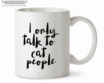 Cat Mug - Funny Cat Mug - Cat Lover Mug - Cat Coffee Mugs - Cat Lady Mug