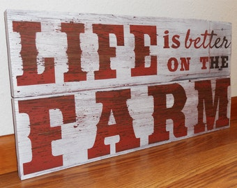 Rustic Farm Sign •  Distressed Farm Sign • Life Is Better on the Farm sign • Repurposed sign • reclaimed wood • farm decor • Father's Day