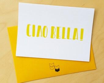 Ciao Bella - Greeting Card in Italian