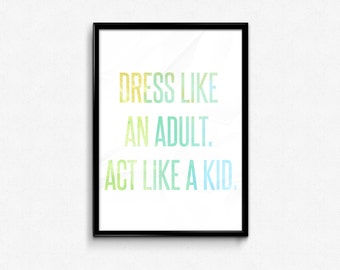 Act like a Kid Poster
