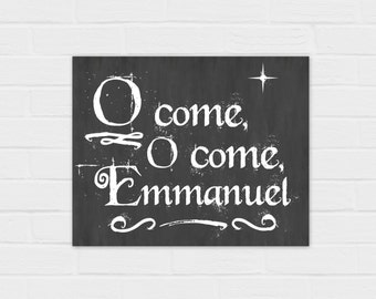 O Come O Come Emmanuel Chalkboard {digital download}