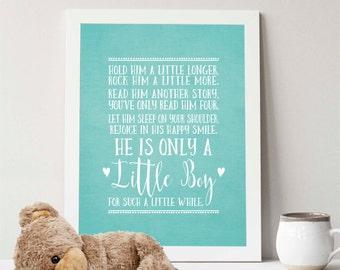 Instant Download, Hold him a little longer print, 8x10 Print, Boy wall art print, Baby Boy nursery, baby shower gift, Teal, nursery decor