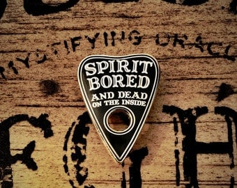 Spirit Bored Enamel Pin Limited Edition