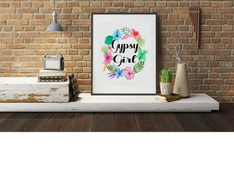 Typography A4 Poster,  Print on Paper Gypsy Girl Quotes,  Modern Wall Art, Home Decor Unframed