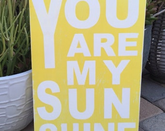 "MADE TO ORDER ""you are my sunshine"" handpainted wood sign"
