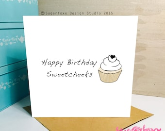 Happy Birthday Sweetcheeks // Cupcake Illustration // Greetings Card