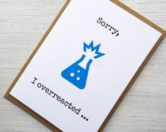 Sorry, I Overreacted Greeting Card