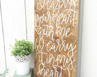 I carry your heart with me, wood sign, poetry, handpainted sign, home decor