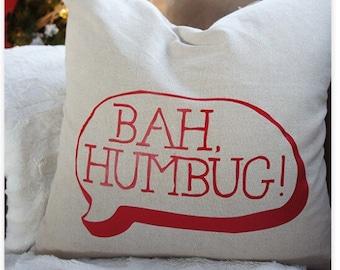 Decorative Bah Humbug!  15 x 15 pillow cover
