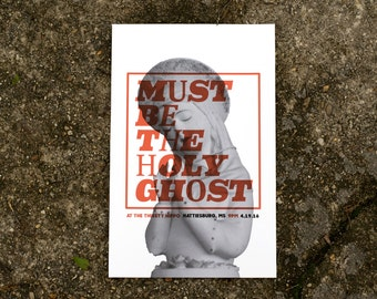 Must be the Holy Ghost 2016 Gig Poster
