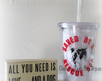 Saved By A Rescue Dog Tumbler