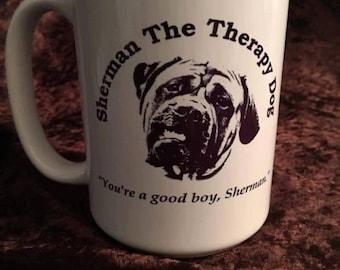 Sherman The therapy Dog Mug