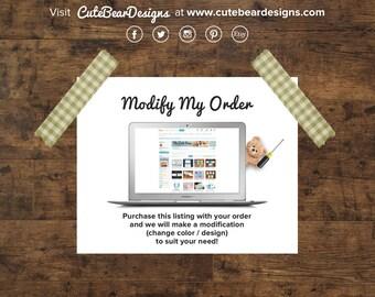 MODIFY MY ORDER - The Working Bear