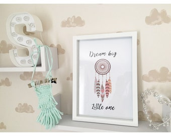 Dream big little one print.