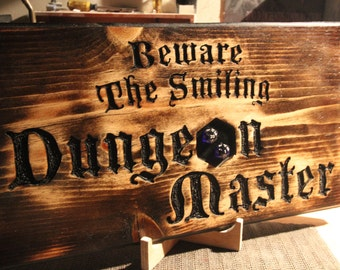 Beware The Smiling Dungeon Master D&D Hand Carved Wood Sign