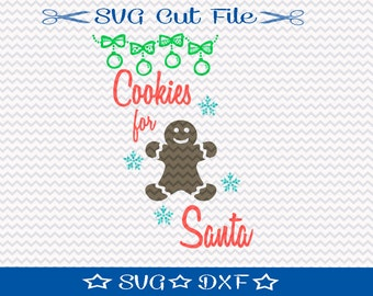 Christmas Cookie SVG Cutting File, SVG for Silhouette, Xmas SVG, Happy Holidays, Cookies for Santa svg