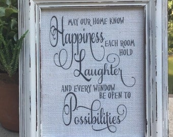 May our home know Happines,Home Quote on burlap,framed saying,inspirational quote,family wall decor,gallery wall art,family room sign,burlap