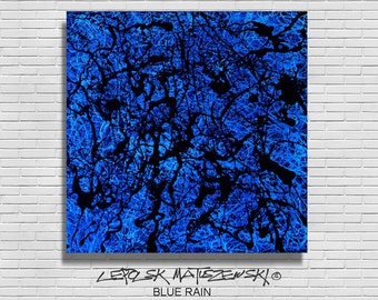 BLUE RAIN contemporary abstract painting - abstract contemporary art actionpainting by Lepolsk